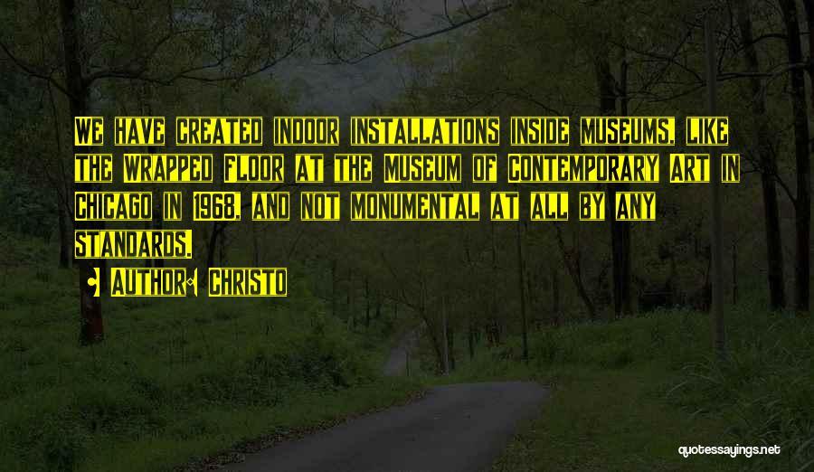 Christo Quotes 2245062