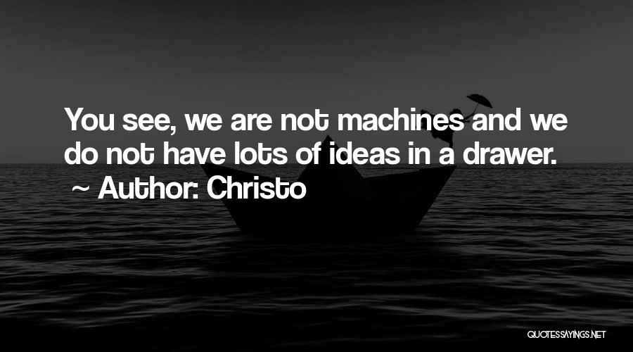 Christo Quotes 272461