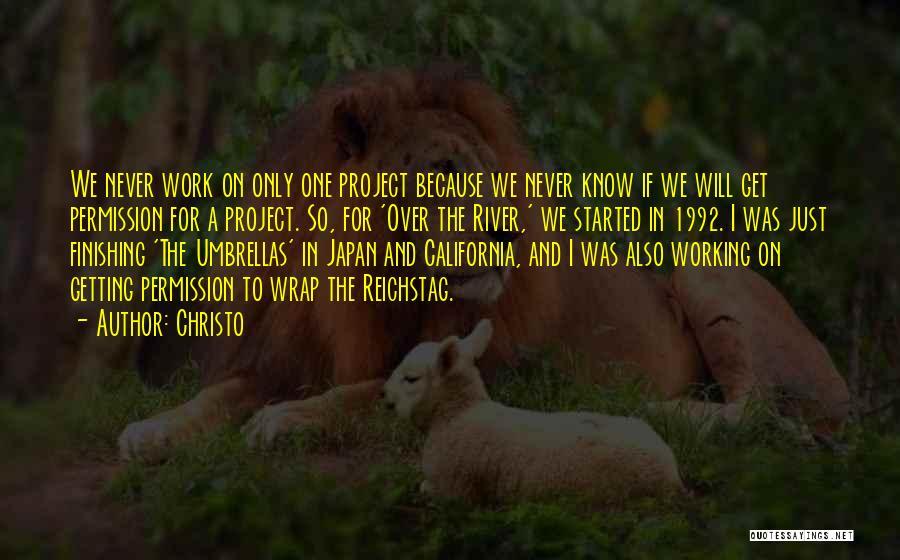Christo Quotes 330384