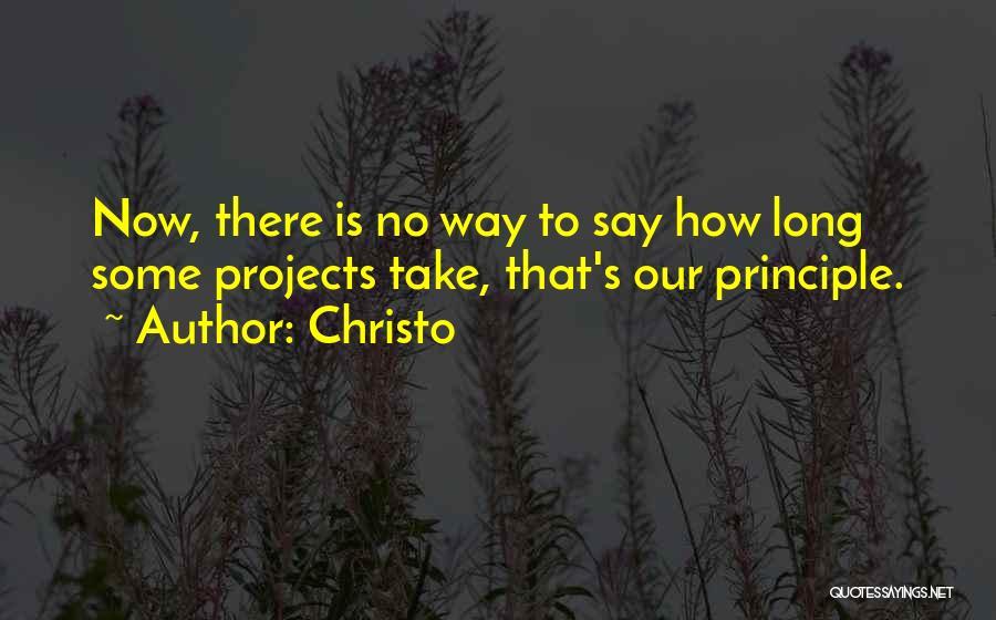 Christo Quotes 431628