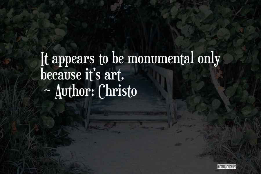Christo Quotes 459331