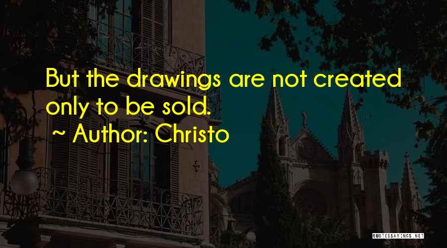 Christo Quotes 711922