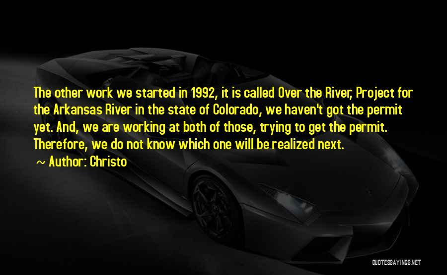 Christo Quotes 859634