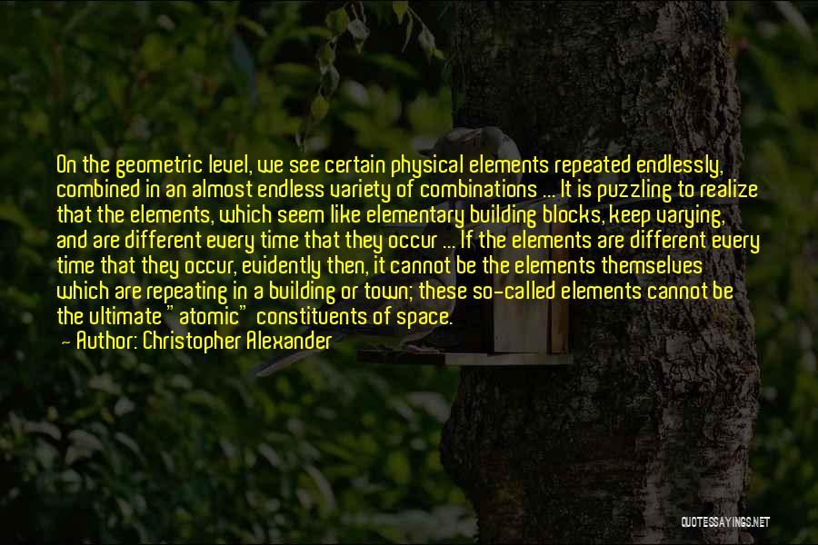 Christopher Alexander Quotes 1451210