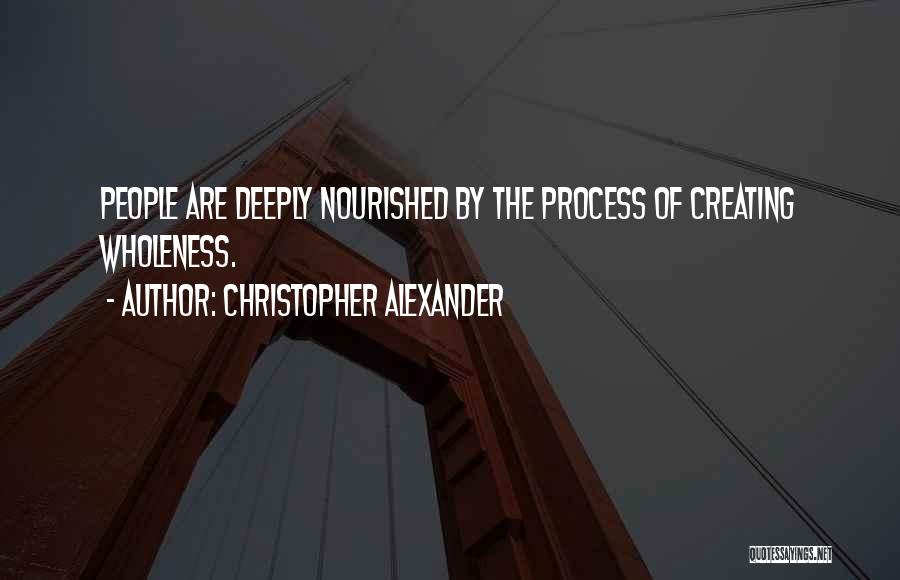 Christopher Alexander Quotes 1693679