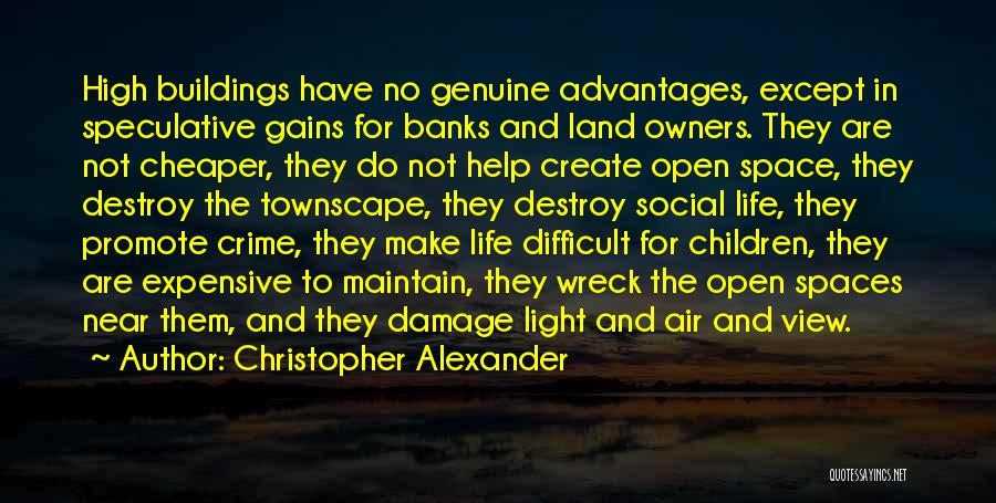 Christopher Alexander Quotes 1869602