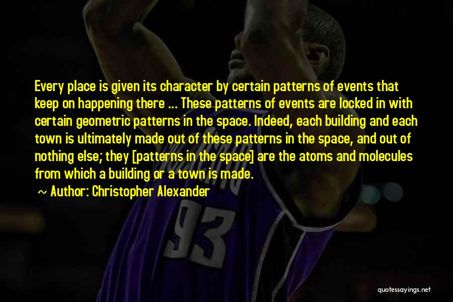 Christopher Alexander Quotes 1974358