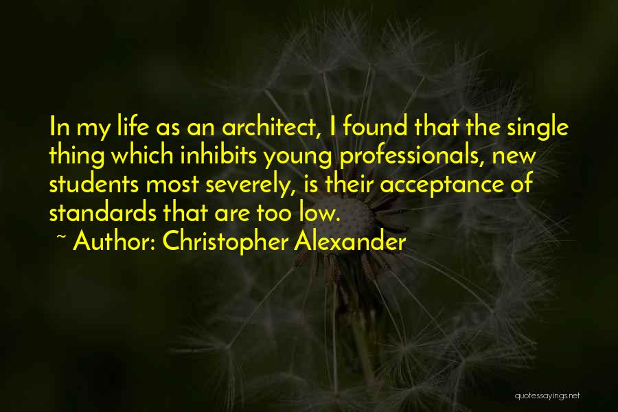 Christopher Alexander Quotes 398054