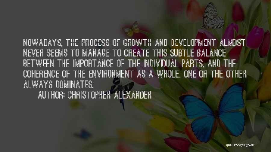 Christopher Alexander Quotes 695219