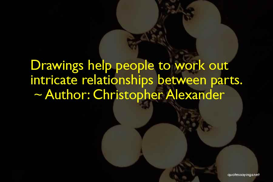 Christopher Alexander Quotes 839332