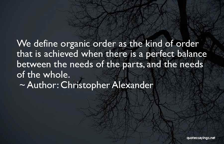 Christopher Alexander Quotes 871965