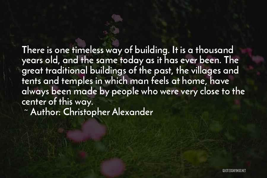 Christopher Alexander Quotes 873291