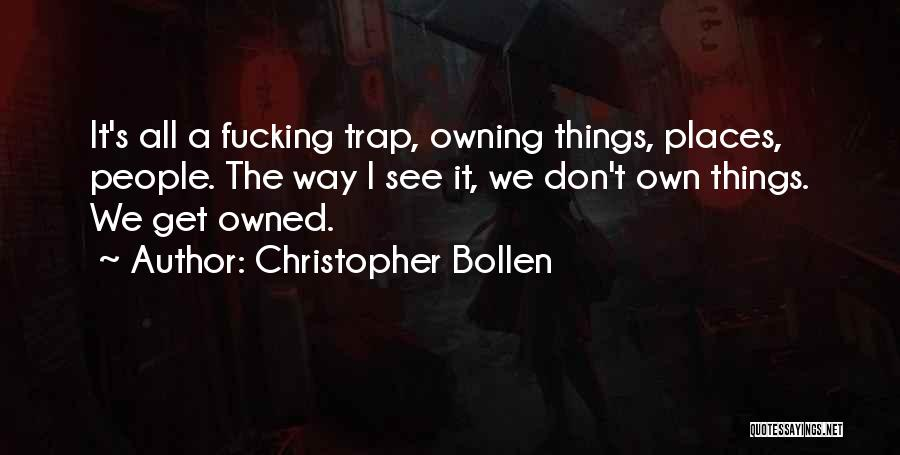 Christopher Bollen Quotes 104494