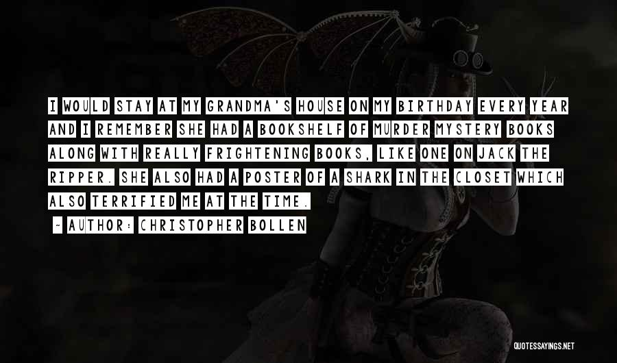 Christopher Bollen Quotes 1261430