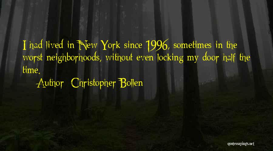 Christopher Bollen Quotes 1470543