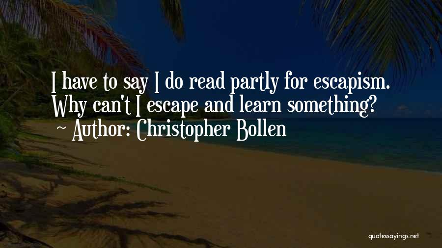 Christopher Bollen Quotes 1547120