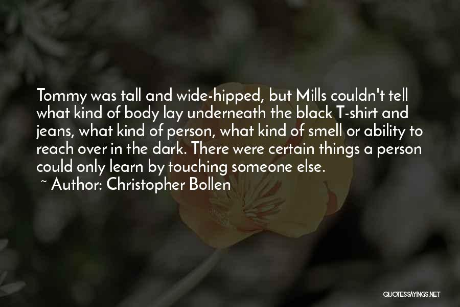 Christopher Bollen Quotes 1645784