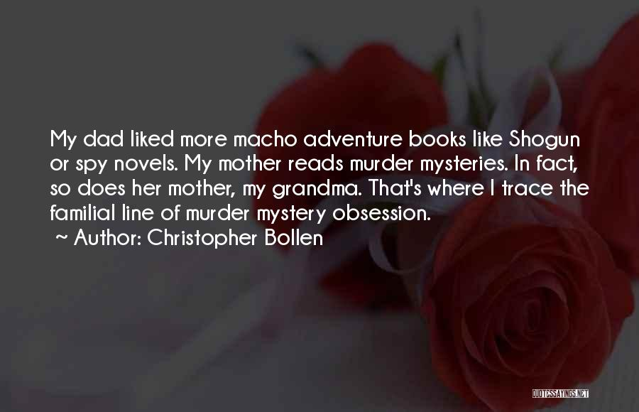 Christopher Bollen Quotes 189426