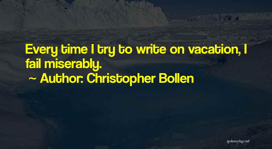 Christopher Bollen Quotes 2030699