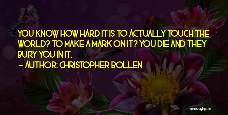 Christopher Bollen Quotes 2148905