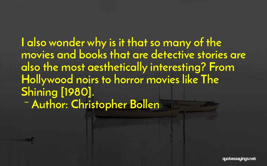 Christopher Bollen Quotes 2239897