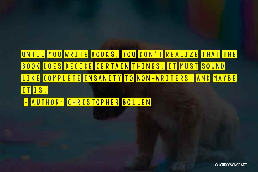 Christopher Bollen Quotes 907437