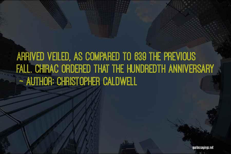 Christopher Caldwell Quotes 120489