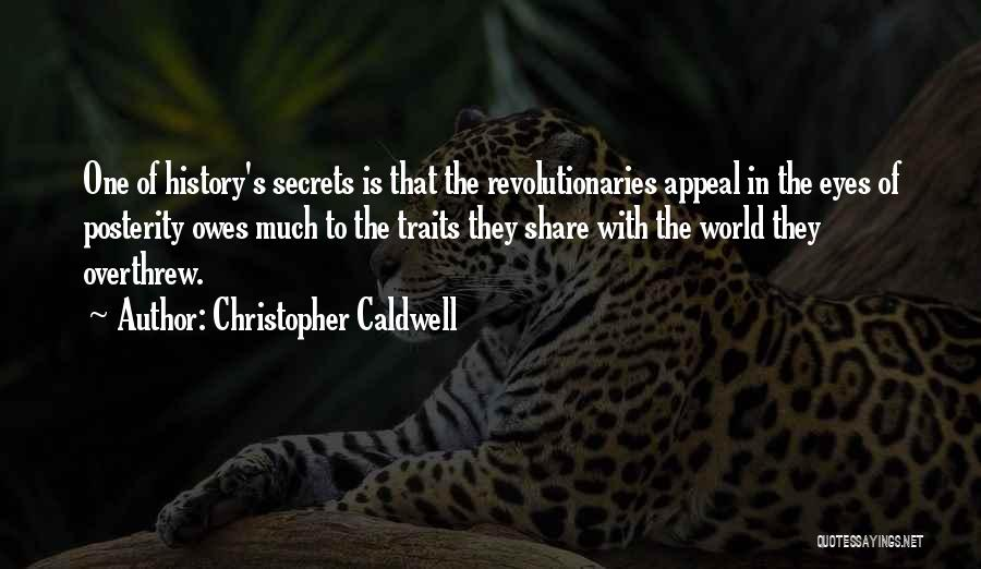 Christopher Caldwell Quotes 1405934