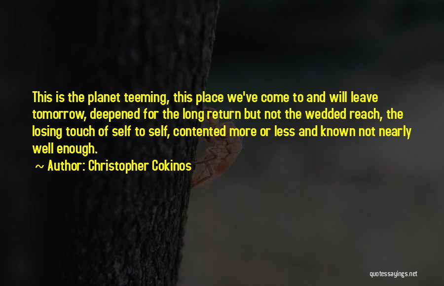 Christopher Cokinos Quotes 1455740