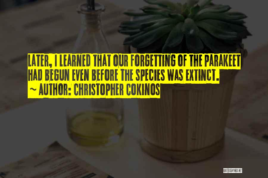 Christopher Cokinos Quotes 807688
