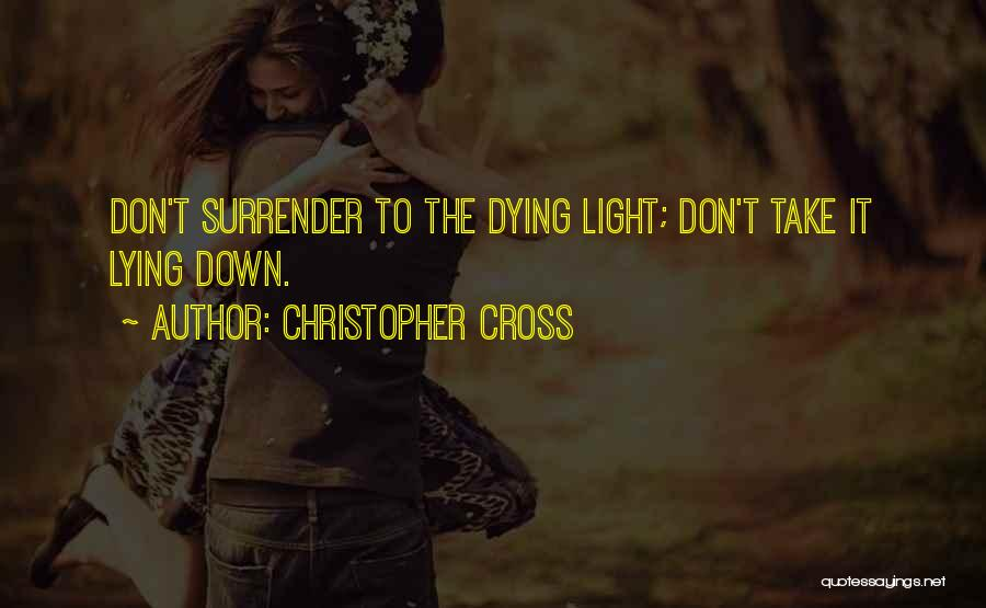 Christopher Cross Quotes 1241627