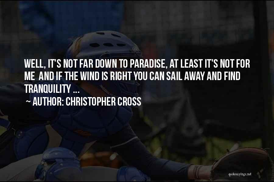 Christopher Cross Quotes 1268164