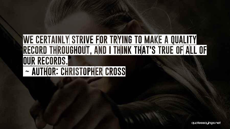 Christopher Cross Quotes 1717696