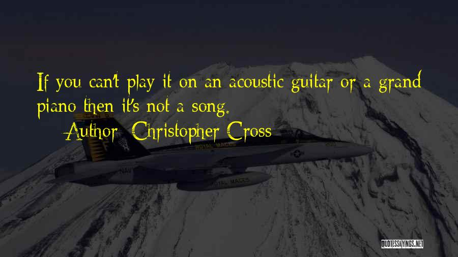 Christopher Cross Quotes 1836029