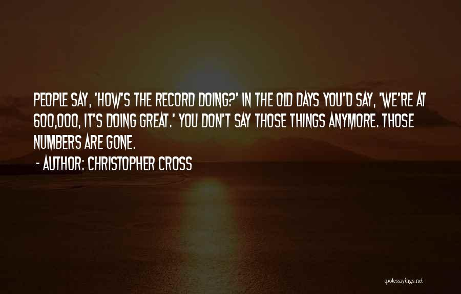 Christopher Cross Quotes 492476