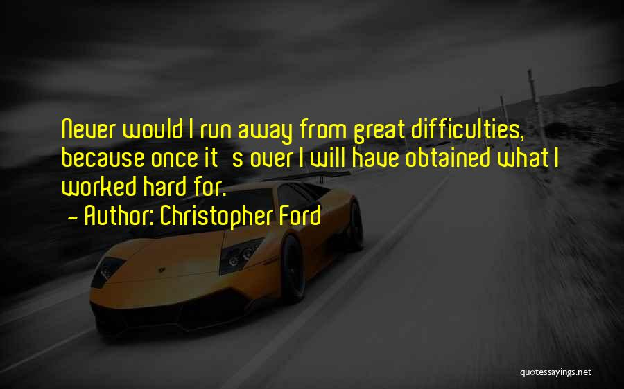 Christopher Ford Quotes 894484