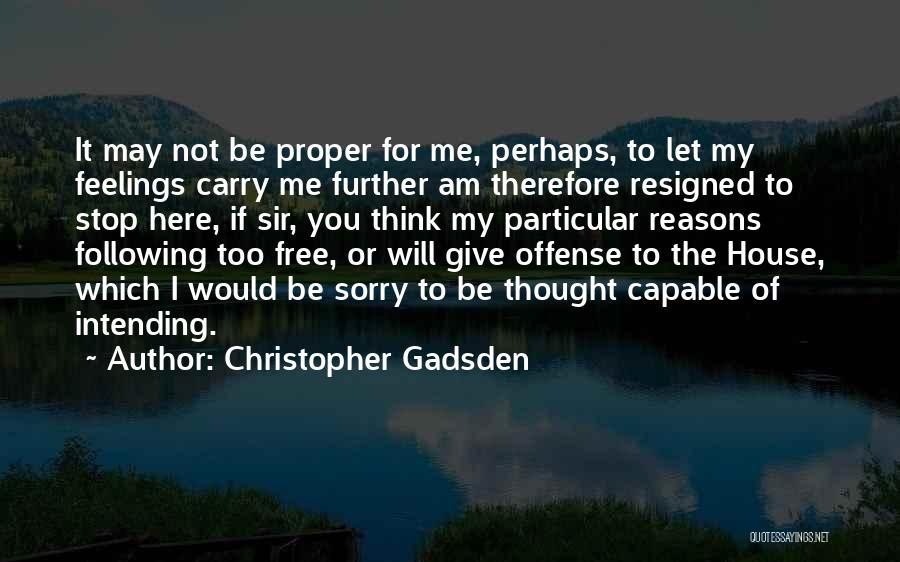 Christopher Gadsden Quotes 1114769