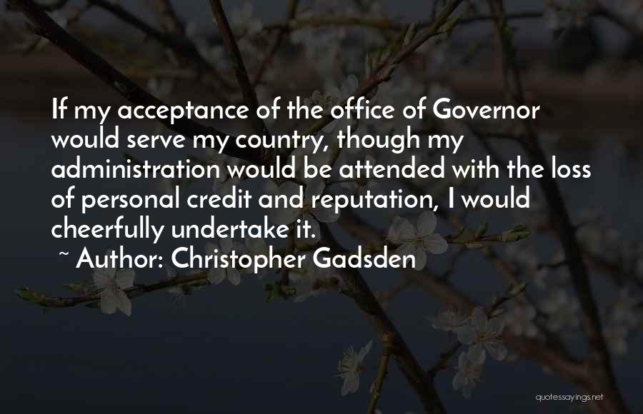 Christopher Gadsden Quotes 2058649