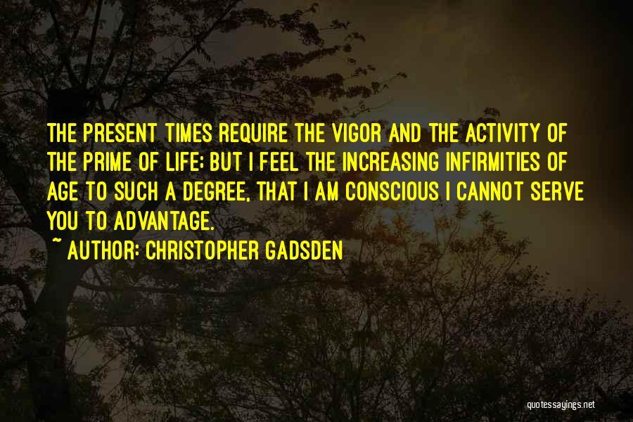 Christopher Gadsden Quotes 2147302
