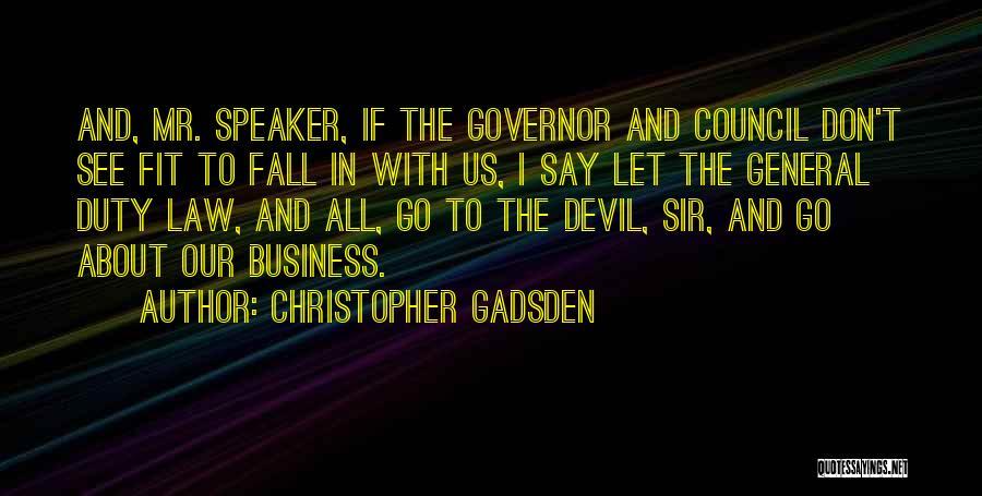 Christopher Gadsden Quotes 2223300