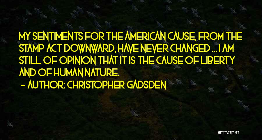 Christopher Gadsden Quotes 651712