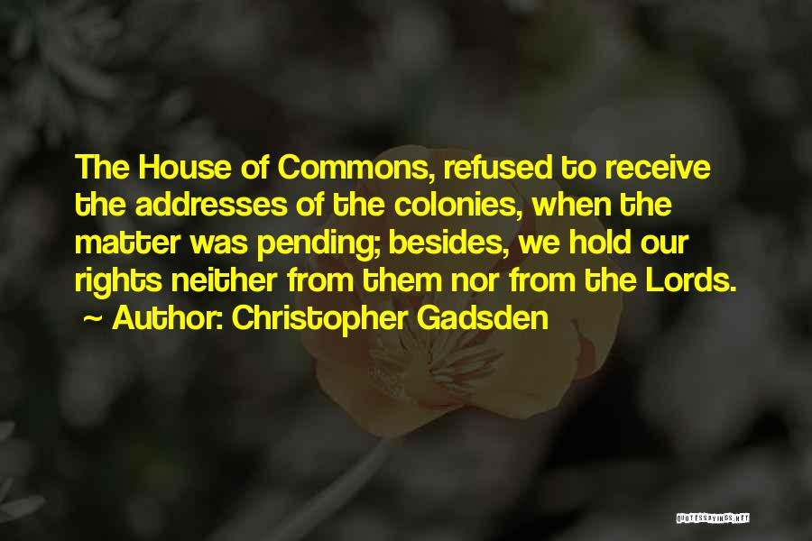 Christopher Gadsden Quotes 652016