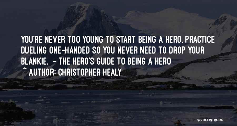 Christopher Healy Quotes 1005764