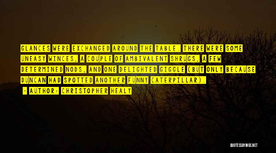Christopher Healy Quotes 1095887