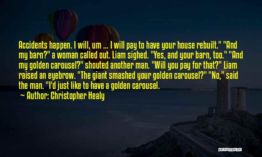 Christopher Healy Quotes 1207551