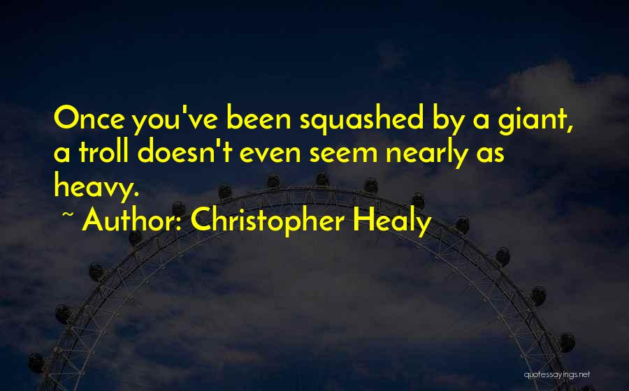 Christopher Healy Quotes 1985461
