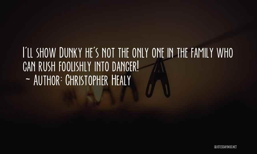 Christopher Healy Quotes 455310