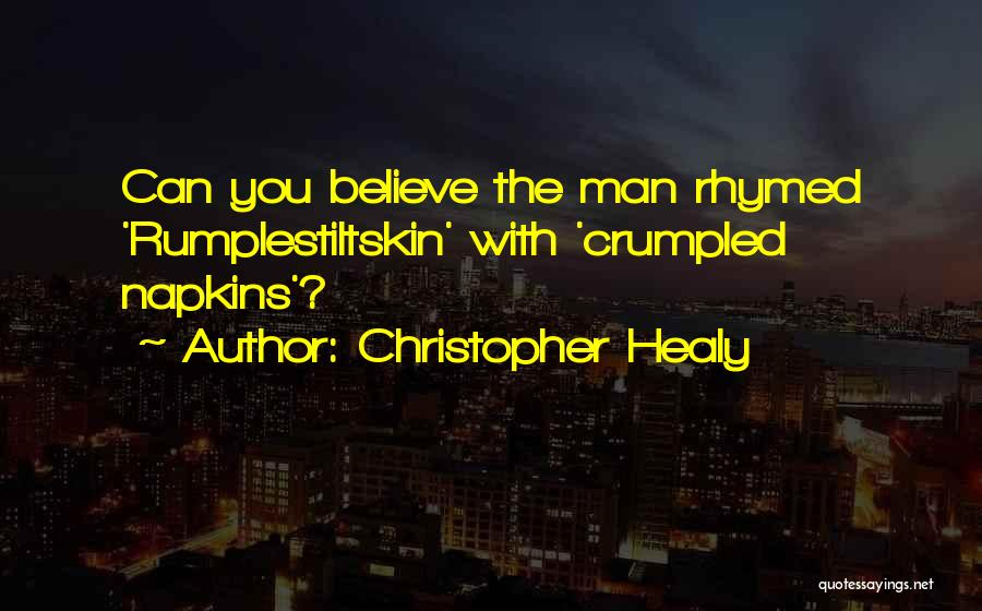 Christopher Healy Quotes 854993