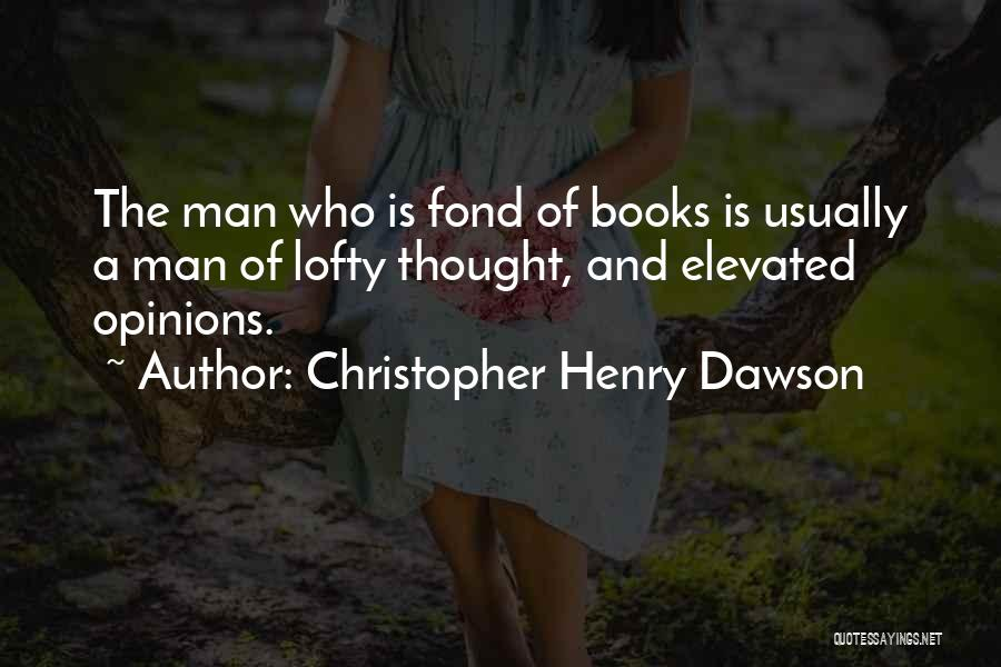 Christopher Henry Dawson Quotes 1038983