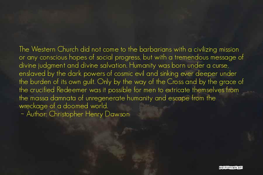 Christopher Henry Dawson Quotes 1060126